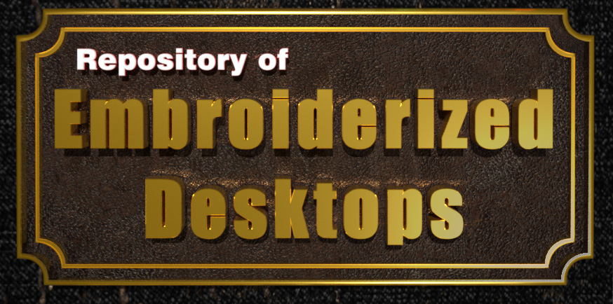 Repository of Embroiderized Desktops.